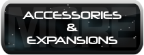 Accessories and Expansions